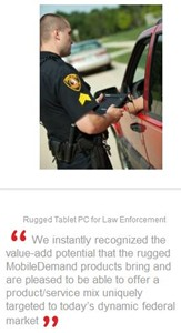 Mobile Demand Rugged Tablet PC for Law Enforcement